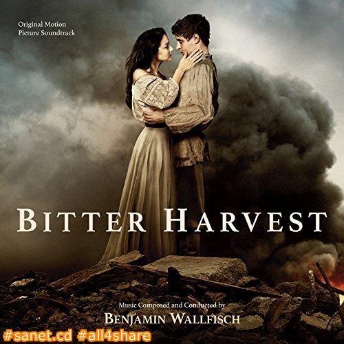 Benjamin Wallfisch - Bitter Harvest -Original Motion Picture Soundtrack- -2017-