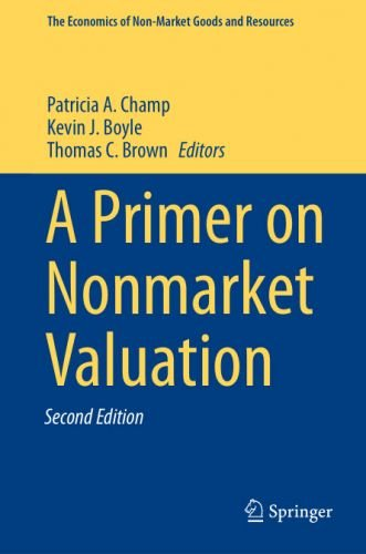 A Primer on Nonmarket Valuation, 2nd Edition