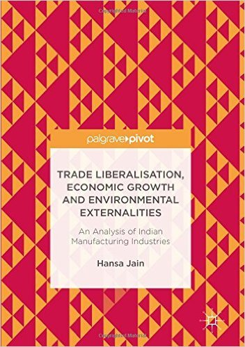 Trade Liberalisation, Economic Growth and Environmental Externalities: An Analysis of Indian Manufacturing Industries