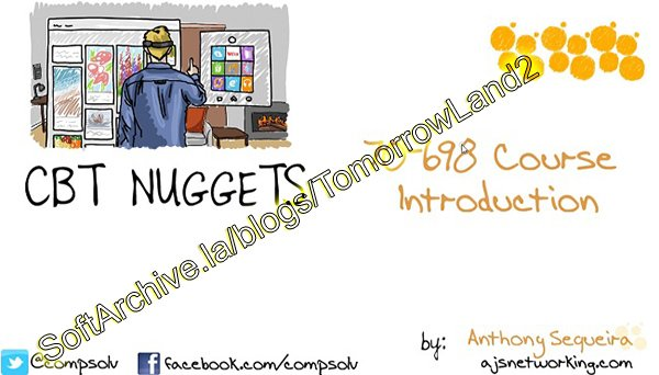 Download CBT Nuggets - Microsoft Windows 10 70-698: Installing and