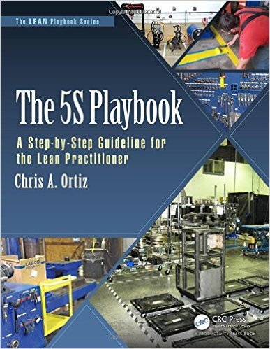 The 5S Playbook: A Step-by-Step Guideline for the Lean Practitioner