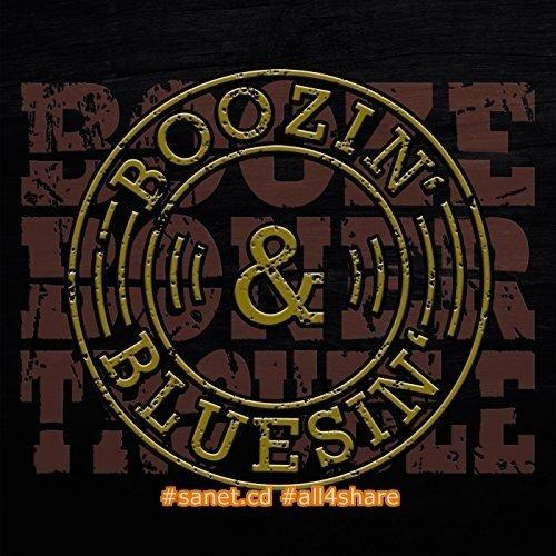 Booze Boner Trouble - Boozin' & Bluesin' (2017)