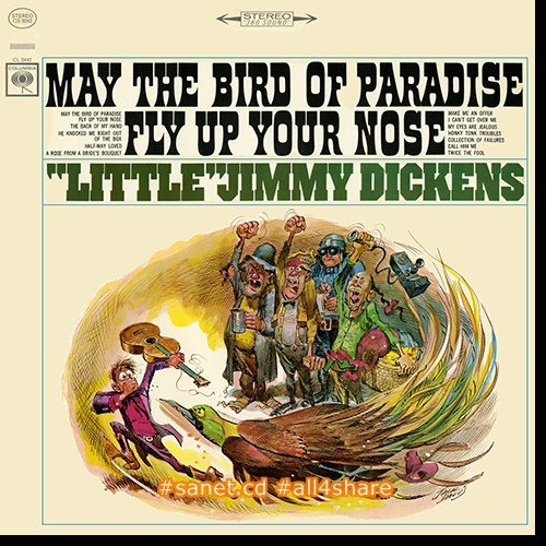 """Little"" Jimmy Dickens - May The Bird Of Paradise Fly Up Your Nose (1965-2015) [HDtracks]"