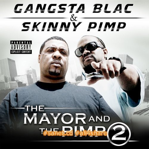 Gangsta Blac - The Mayor and The Pimp 2 (2017)