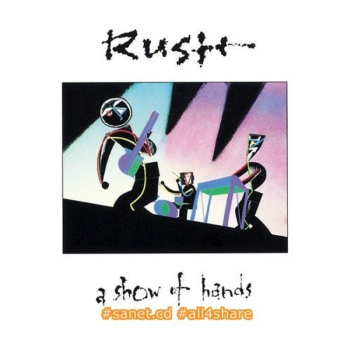 Rush - A Show of Hands (1989-2015) [HDtracks]