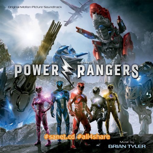 Brian Tyler - Power Rangers OST (2017)