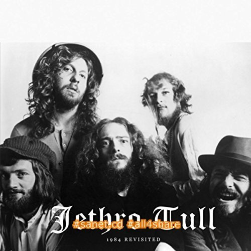 Jethro Tull - 1984 Revisited (2017)