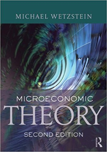 Microeconomic Theory: Concepts and Connections,  Second edition