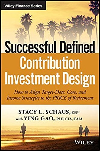 Successful Defined Contribution Investment Design: How to Align Target-Date, Core and Income Strategies