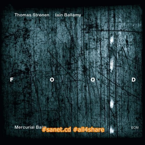 Food - Mercurial Balm (2013) CD Rip