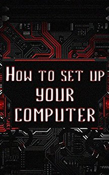 How To Set Up Your Computer