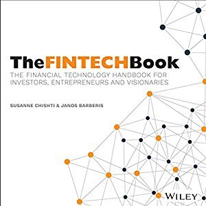 The FINTECH Book: The Financial Technology Handbook for Investors, Entrepreneurs and Visionaries [Audiobook]