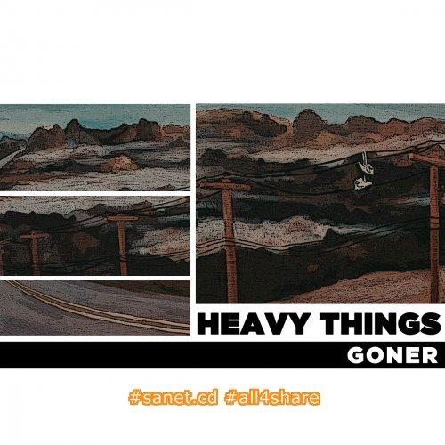 Heavy Things - Goner -2017-
