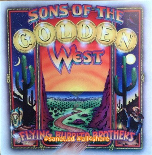 The Flying Burrito Brothers - Sons Of The Golden West -1999-