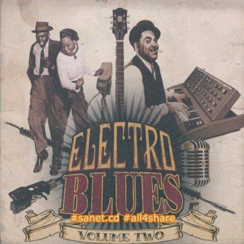 VA - Electro Blues Vol.2 -2014- Lossless