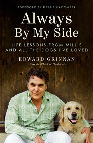 Always By My Side Life Lessons from Millie and All the Dogs I've Loved