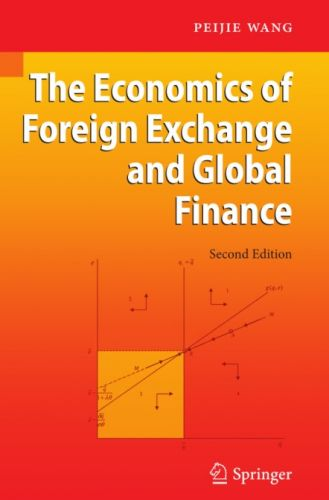The Economics of Foreign Exchange and Global Finance, Second Edition