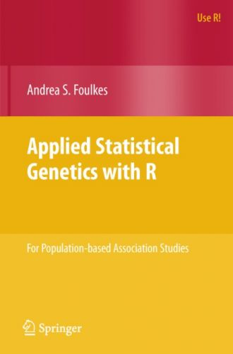 Applied Statistical Genetics with R For Population-based Association Studies
