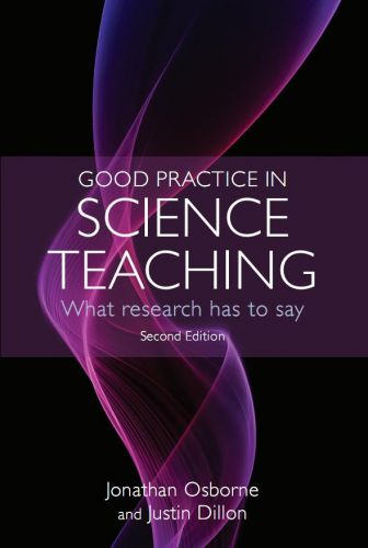Good Practice in Science Teaching: What Research Has to Say (repost)