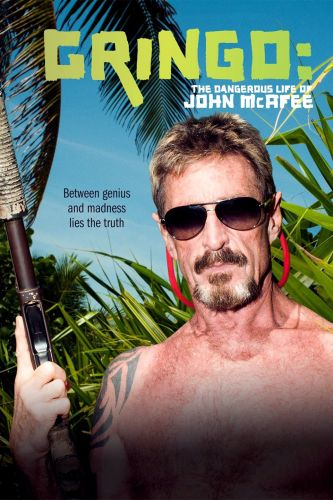 Gringo The Dangerous Life of John McAfee 2016 720p WEBRip DD5.1 x264-monkee