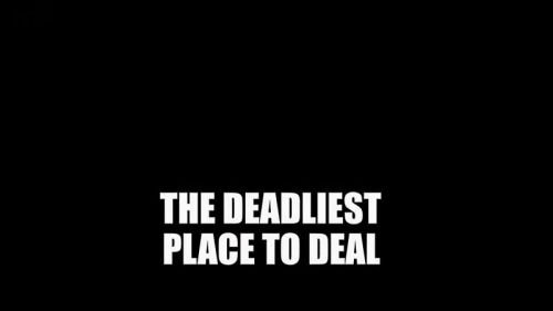 BBC Deadliest Place To Deal 2017 720p HDTV x264 AAC MVGroup