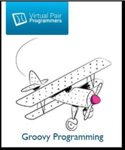 Virtual Pair Programmers - Groovy Programming