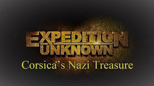 Expedition Unknown Corsicas Nazi Treasure 2017 720p HDTV x264 AAC MVGroup
