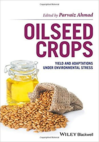Oilseed Crops: Yield and Adaptations under Environmental Stress