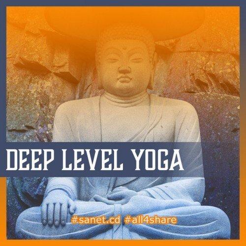 VA - Deep Level Yoga Relaxing Sound of Nature, Oriental Massage Yoga (2017)