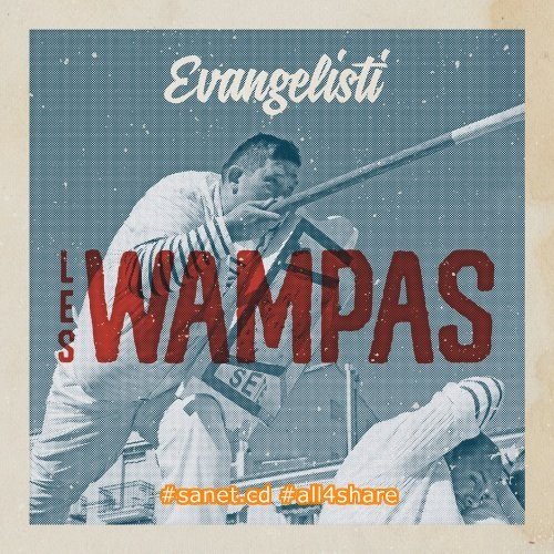 Les Wampas - Evangelisti (2017) Lossless