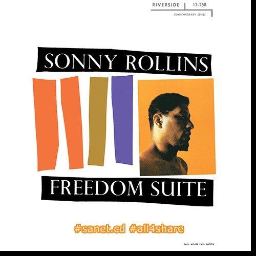 Sonny Rollins - Freedom Suite (1958-2017) [HDtracks]