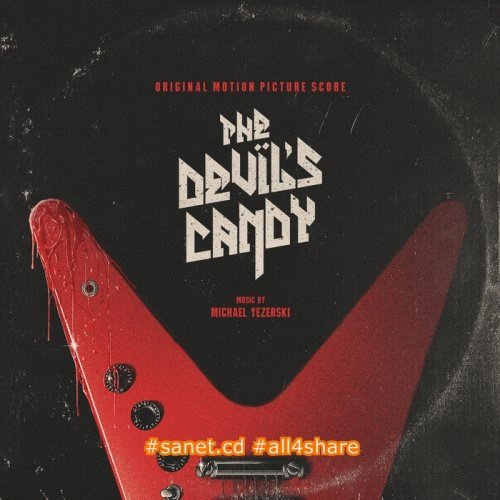 Michael Yezerski - The Devils Candy (2017)