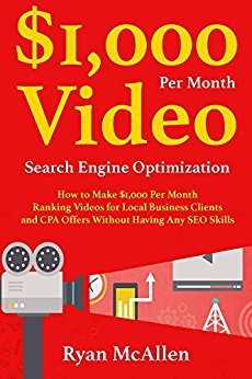 How to Make $1,000 Per Month Ranking Videos for Local Business Clients and CPA Offers Wit