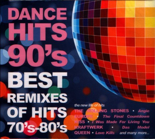 VA - Dance Hits 90's - Best Remixes Of Hits 70's-80's (2 CD) (2009) (FLAC)