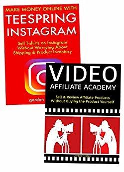 Make Money Through Social Media Marketing: Teespring E-commerce & Video Affiliate Marketing