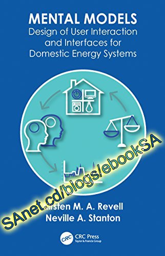 Mental Models: Design of User Interaction and Interfaces for Domestic Energy Systems