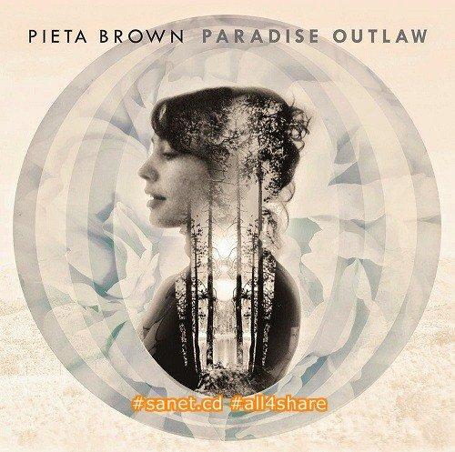 Pieta Brown - Paradise Outlaw (2014) Flac