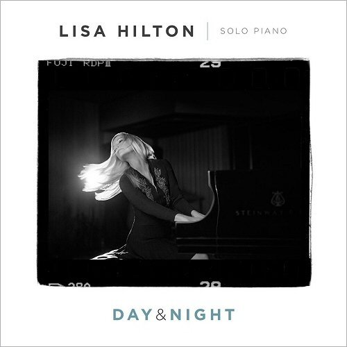 Lisa Hilton - Day & Night (2016)