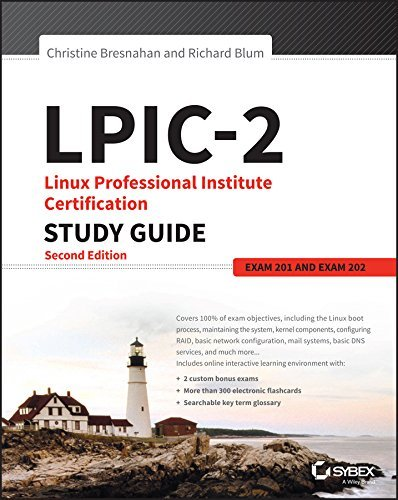 LPIC-2 Linux Professional Institute Certification Study Guide Exam 201 and Exam 202
