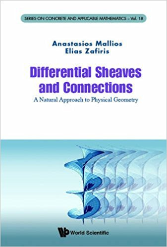 Differential Sheaves And Connections A Natural Approach To Physical Geometry