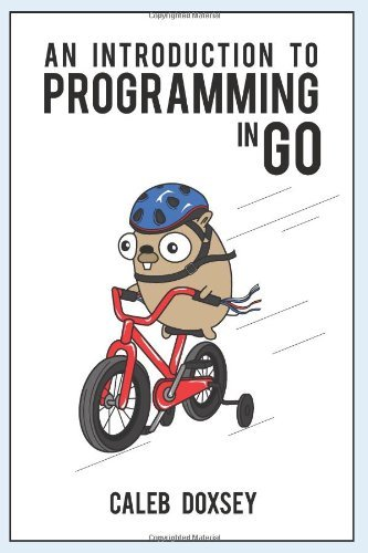 An Introduction to Programming in Go!