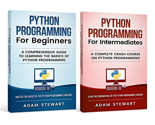 Python Programming Python Programming for Beginners, Python Programming for Intermediates!