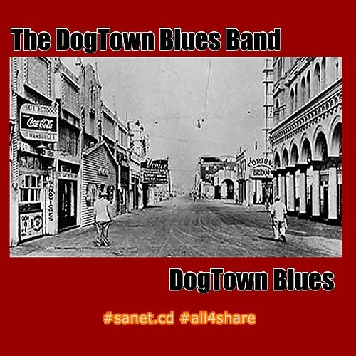 The Dogtown Blues Band - The Dogtown Blues (2014) Lossless