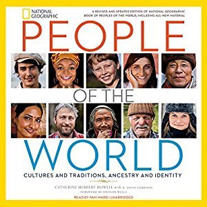 People of the World: Cultures and Traditions, Ancestry and Identity [Audiobook]