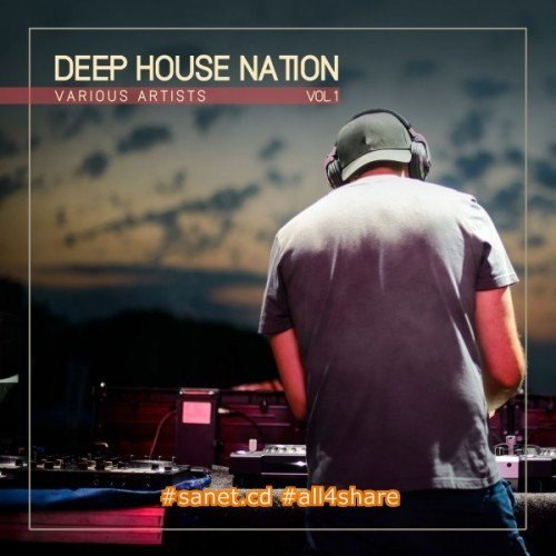 VA - Deep House Nation Vol.1 (2017)