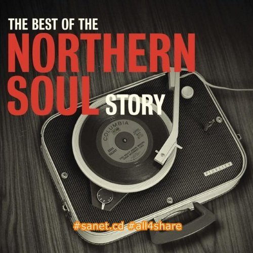VA - The Best Of The Northern Soul Story (2011) Mp3