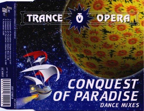 Trance Opera - Conquest Of Paradise (Dance Mixes) (1994) (FLAC)