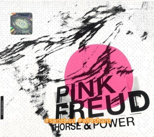 Pink Freud - Horse & Power (2012) FLAC