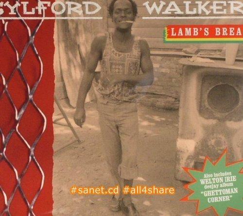 Sylford Walker - Lamb's Bread (2017) FLAC