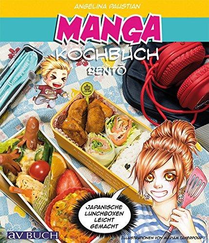 Manga Kochbuch Bento Japanische Lunchboxen leicht gemacht!